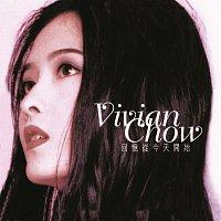 Vivian Chow – Hui Yi Cong Jin Tian Kai Shi