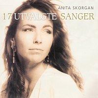 Anita Skorgan – Anita Skorgan / 17 Utvalgte Sanger Digitalt Album