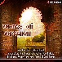 Vibha Desai, Niraj Pathak, Rasbihari Desai, Kalyani Kawthalkar, Praher Vora – Anhad Na Ajwala