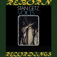 Stan Getz – Voices (HD Remastered)