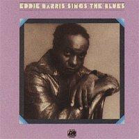 Eddie Harris – Eddie Harris Sings The Blues
