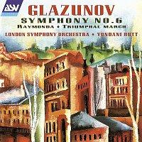 London Symphony Orchestra, Yondani Butt – Glazunov: Symphony No. 6; Raymonda; Triumphal March