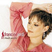 Francine Jordi – Halt mich