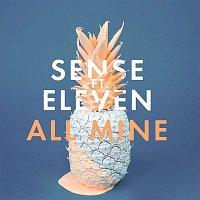 Sense – All Mine (feat. Eleven)