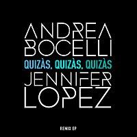 Andrea Bocelli, Jennifer Lopez – Quizas, Quizas, Quizas
