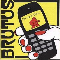 Brutus – Dík za číslo…