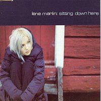 Lene Marlin – Sitting Down Here