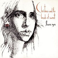 Laura Nyro – (Accompanying Herself On The Piano) CHRISTMAS AND THE BEADS OF SWEAT