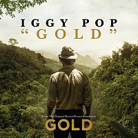 "Iggy Pop – Gold [From The Original Motion Picture Soundtrack ""Gold""]"