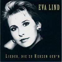 Eva Lind – Lieder, die zu Herzn geh'n