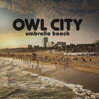 Owl City – Umbrella Beach [Long Lost Sun Remix]