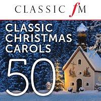 Různí interpreti – 50 Classic Christmas Carols by Classic FM