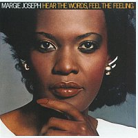 Margie Joseph – Hear The Words, Feel The Feeling