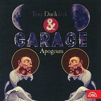 Tony Ducháček & Garage – Apogeum