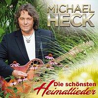 Michael Heck – Die schonsten Heimatleider - 20 grosze Hits