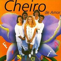 Banda Cheiro De Amor – Fantasia
