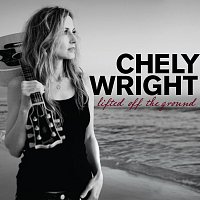 Chely Wright – Lifted Off The Ground