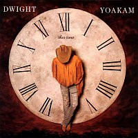 Dwight Yoakam – This Time