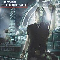 E-Type – Euro IV Ever
