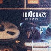 Big Fat Snake – IdiOcrazy