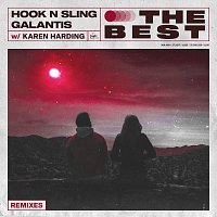 Hook N Sling, Galantis, Karen Harding – The Best [Remixes]