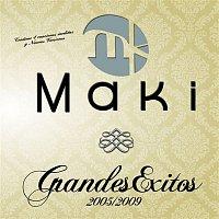 MAKI – Grandes exitos 2005-2009