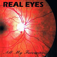 Real Eyes – All My Favourites