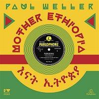 Paul Weller – Mother Ethiopia