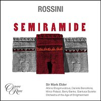 Sir Mark Elder – Rossini: Semiramide