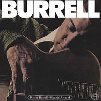 Kenny Burrell – Bluesin' Around