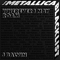 J. Balvin, Metallica – Wherever I May Roam