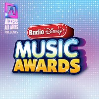 Různí interpreti – Access All Areas Presents: Radio Disney Music Awards