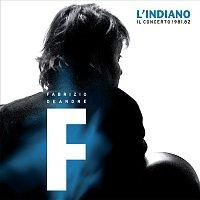 Fabrizio De Andre – L'indiano - Il concerto 1981/1982