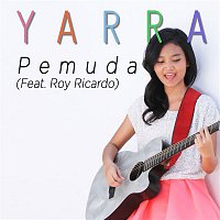 YARRA – Pemuda (feat. Roy Ricardo)