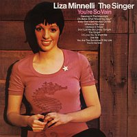 Liza Minnelli – The Singer (Expanded Edition)