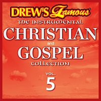 The Hit Crew – Drew's Famous The Instrumental Christian And Gospel Collection [Vol. 5]