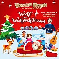 Volker Rosin – Weckt den Weihnachtsmann