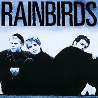 Rainbirds – Rainbirds [25th Anniversary Edition]