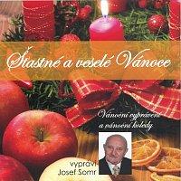 Josef Somr – Šťastné a veselé Vánoce (Vánoční vyprávění a vánoční koledy)