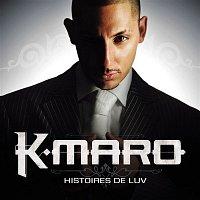 K.Maro – Histoires De Luv