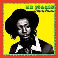Gregory Isaacs – Mr. Isaacs