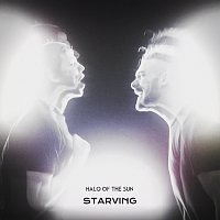 Halo Of The Sun – Starving