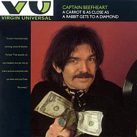 Captain Beefheart – A Carrot Is As Close As A Rabbit Gets To A Diamond