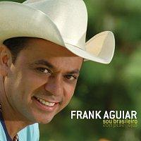 Frank Aguiar – Sou Brasileiro