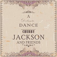 Chubby Jackson And His Fifth Dimension Jazz Group – A Delicate Dance