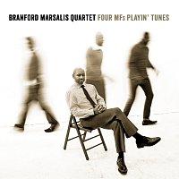 Branford Marsalis Quartet – Four MFs Playin' Tunes