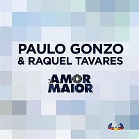 Paulo Gonzo & Raquel Tavares – Amor Maior