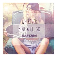 Hartzon – Wherever You Will Go