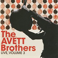 The Avett Brothers – Live, Vol. 3