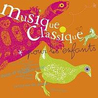 Různí interpreti – Musique classique pour les enfants